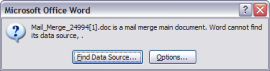 Mail_Merge_<random numbers>.doc is a mail merge main document. Word cannot find its data source, .